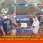 Muhammadiyah Dampingi 13 Desa Dalam Program Pemulihan Di Sulawesi Barat