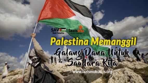 Derita Mereka, Derita Kita #PalestinaMemanggil