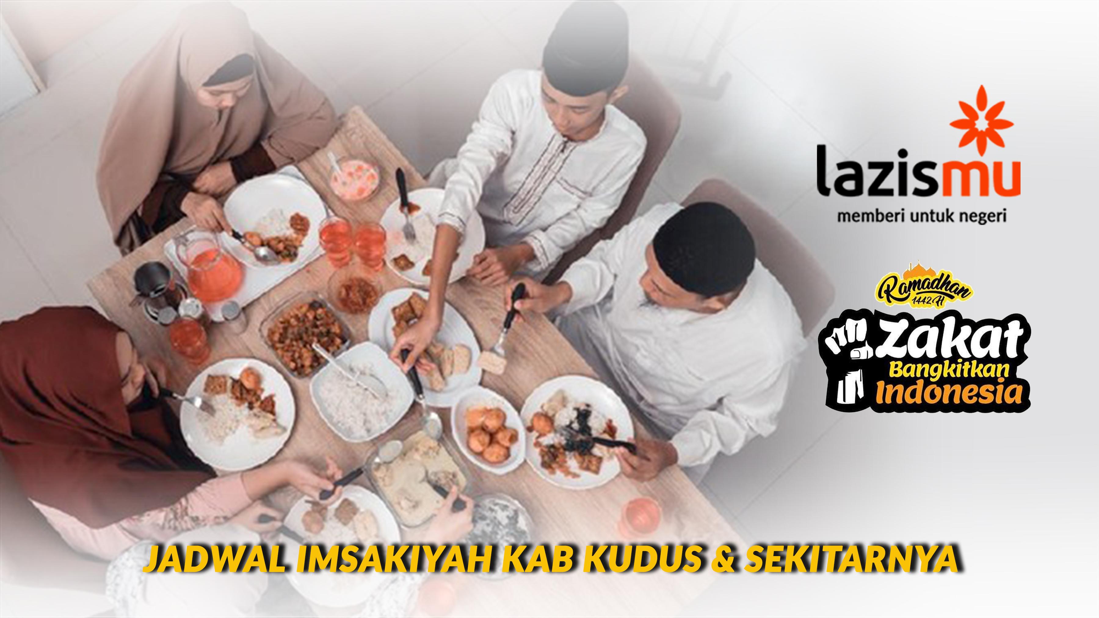 Jadwal Imsakiyah Ramadhan 1442 H Kab Kudus Sekitarnya Lazismu Kudus